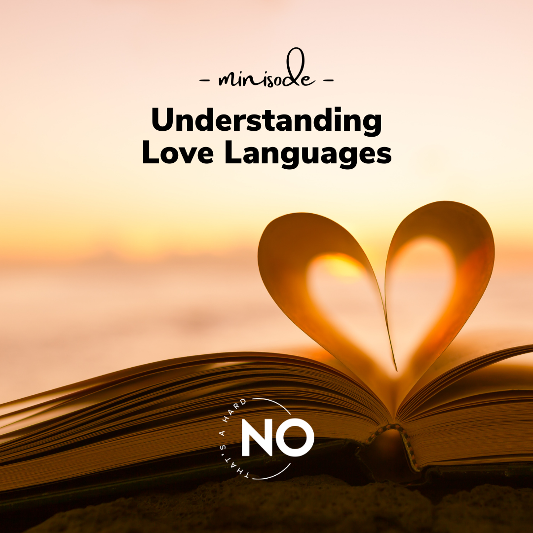 love languages | hard no podcast