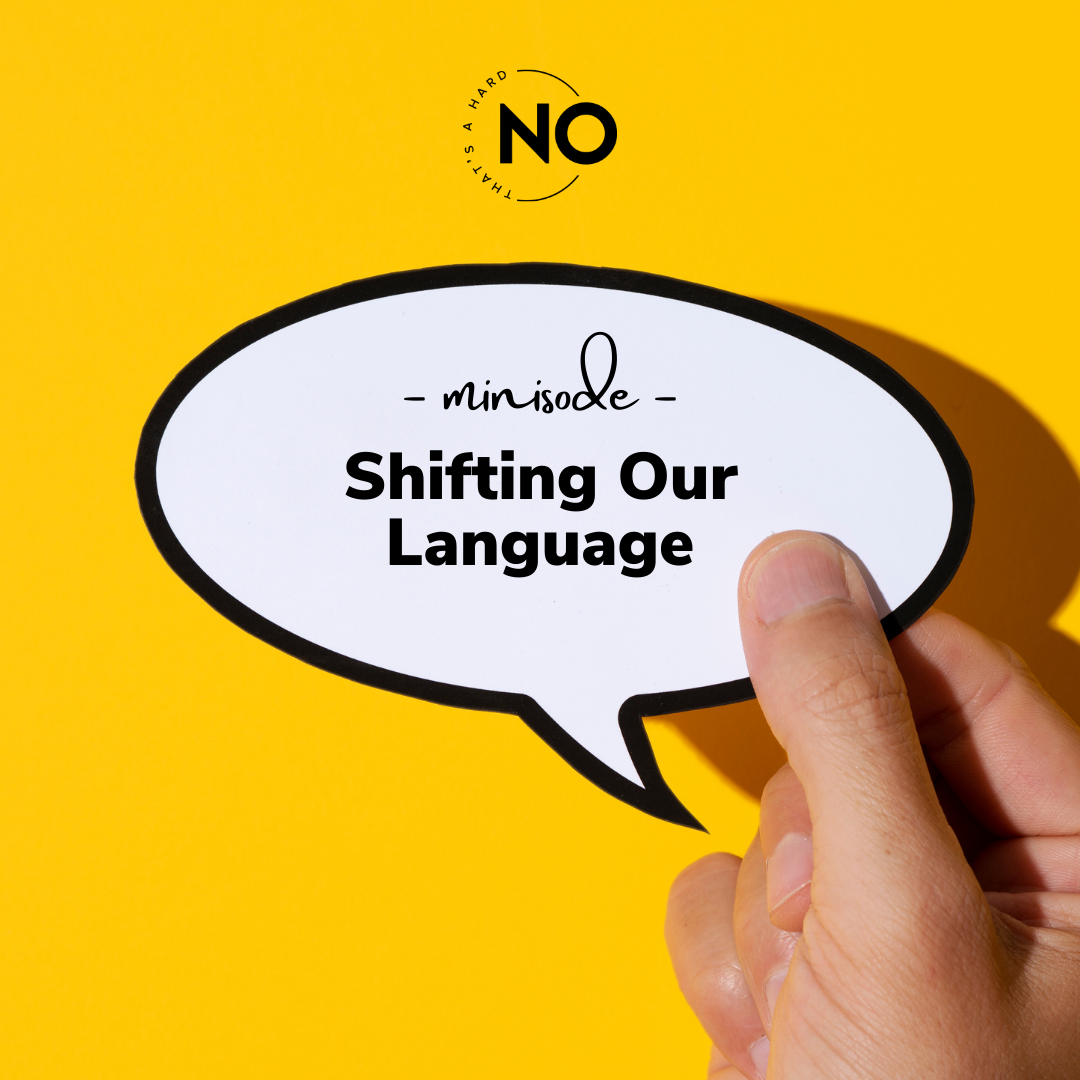 shifting our language