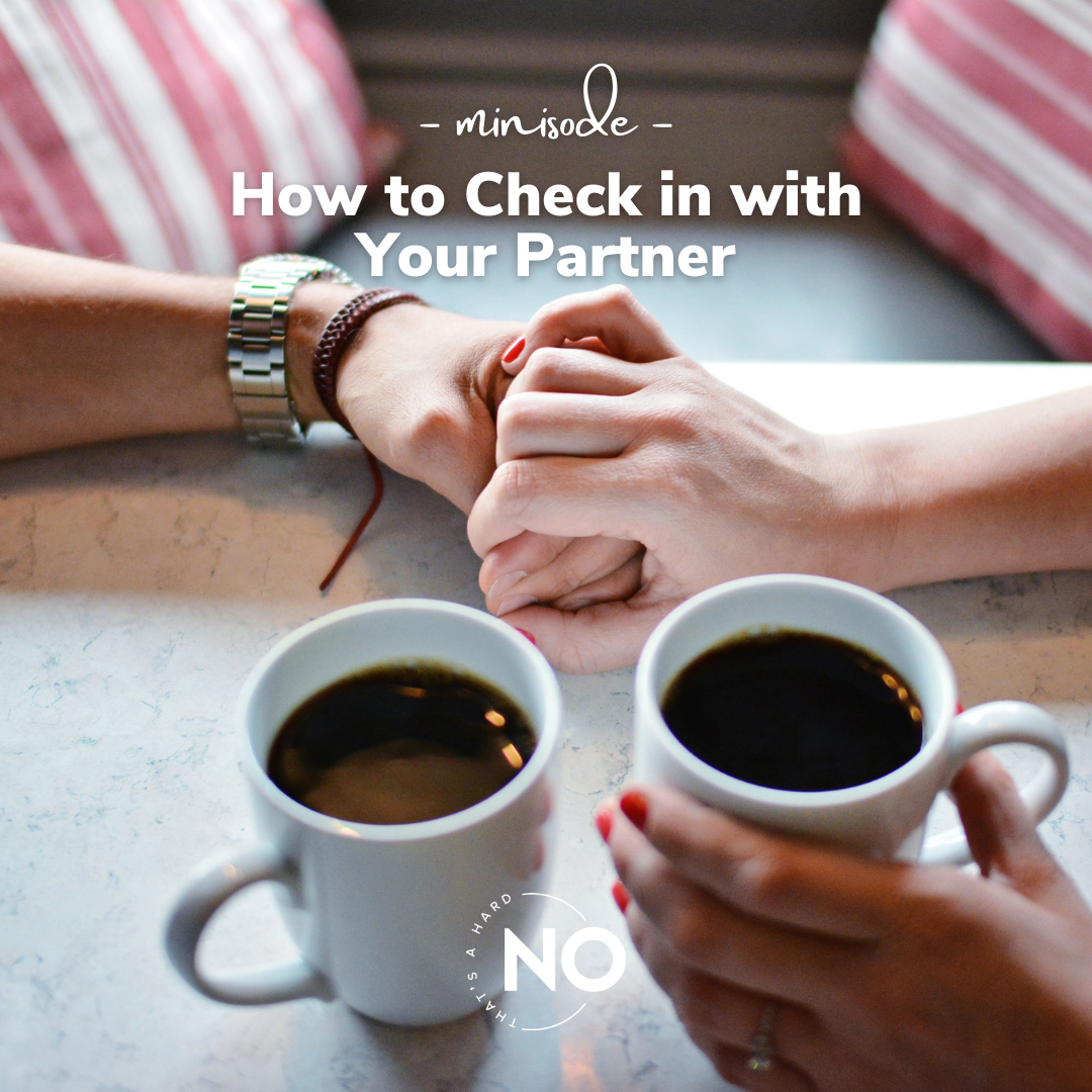 How to Check in with Your Partner
